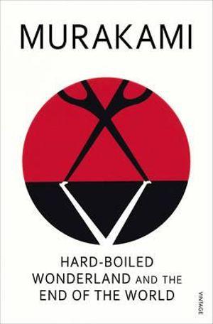 Hard-Boiled Wonderland - Haruki Murakami