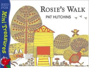 Rosie's Walk : Red Fox Mini Treasures Series - Pat Hutchins