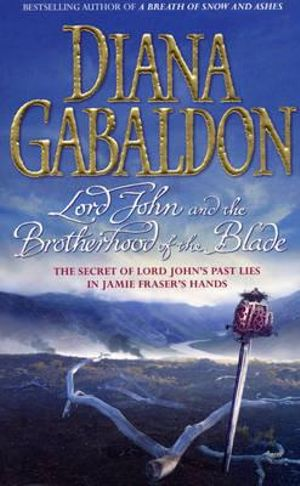 Lord John And The Brotherhood Of The Blade : Lord John Series 2 - Diana Gabaldon