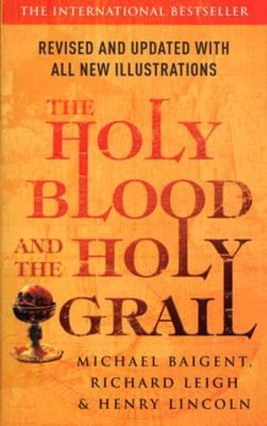 The Holy Blood and the Holy Grail - Richard Leigh