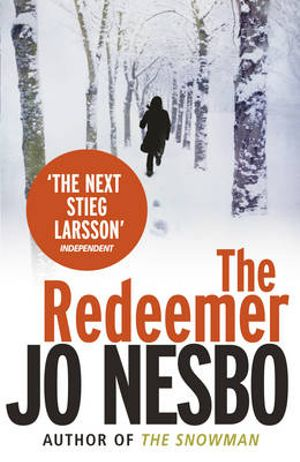 The Redeemer : Harry Hole Series : Book 6 - Jo Nesbo