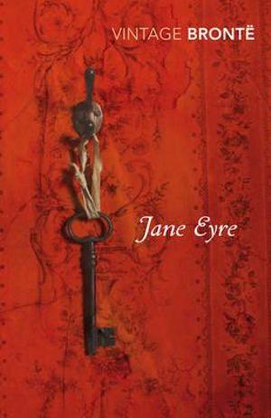 Jane Eyre : Vintage Classics - Charlotte Bronte