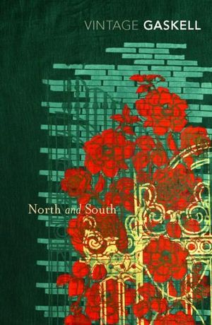 North and South : Vintage Classics - Elizabeth Gaskell