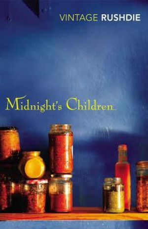 Midnight's Children : Vintage Classics : Winner of the 1981 Man Booker Prize - Salman Rushdie
