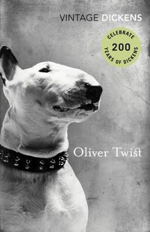 Oliver Twist : Vintage Classics - Charles Dickens