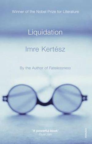 Liquidation - Irmre Kertesz