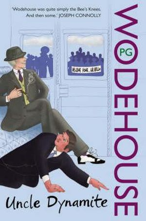 Uncle Dynamite - P. G. Wodehouse