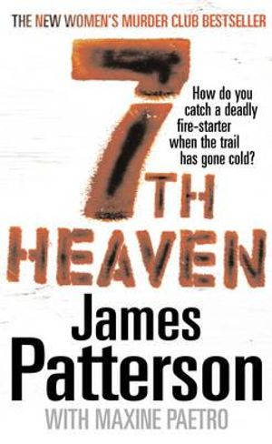 7th Heaven  : Women's Murder Club : Book 7 - James Patterson