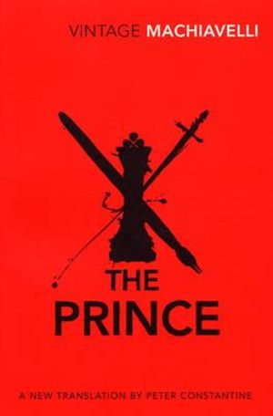 The Prince  : Vintage Classics - Niccolo Machiavelli