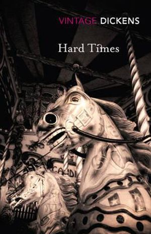 Hard Times : Vintage Classics - Charles Dickens