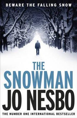 The Snowman : Harry Hole Series : Book 7 - Jo Nesbo