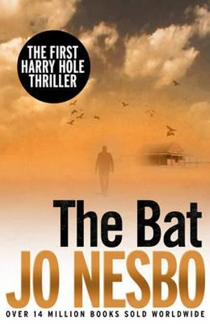 The Bat : The First Harry Hole Case - Jo Nesbo