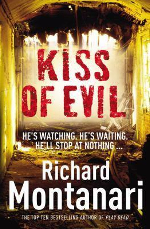 Kiss Of Evil - Richard Montanari