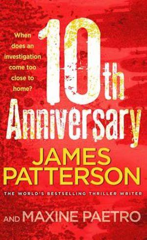 10th Anniversary : Women's Murder Club : Book 10 - James Patterson