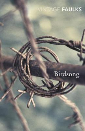 Birdsong : Vintage Classics - Sebastian Faulks