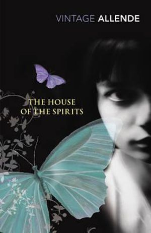 The House of the Spirits : Vintage Magic - Isabel Allende