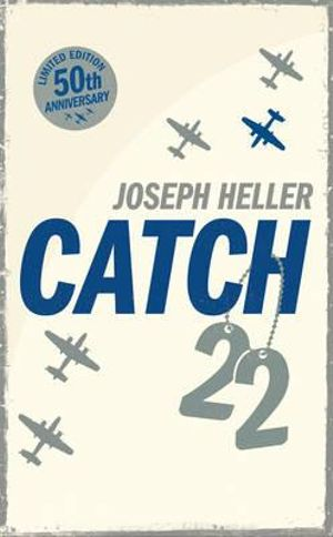 Catch 22 : 50th Anniversary Limited Edition of Catch-22 - Joseph Heller