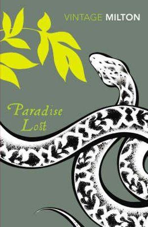 Paradise Lost and Paradise Regained  : Vintage Classics - John Milton