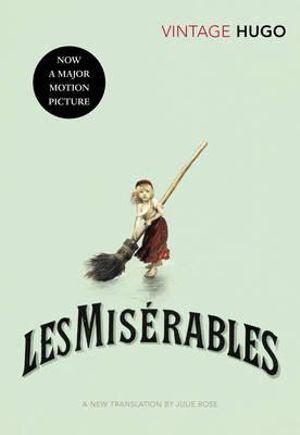 Les Miserables : Vintage Classics - Victor Hugo