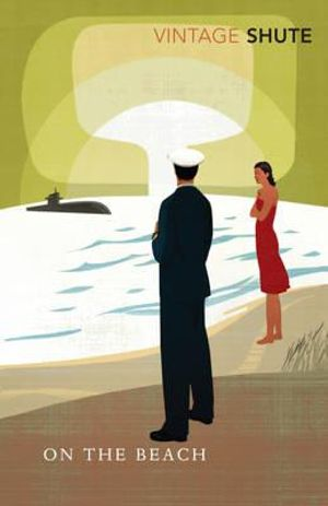 On The Beach : Vintage Classics - Nevil Shute