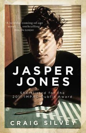 Jasper Jones : A Novel - Craig Silvey