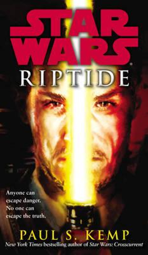 Star Wars : Riptide - Paul S. Kemp