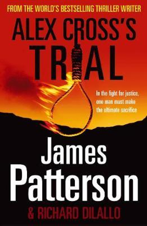 Alex Cross's Trial : Alex Cross : Book 15 - James Patterson