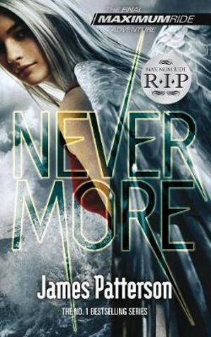 Nevermore : Maximum Ride Series : Book 8 - James Patterson