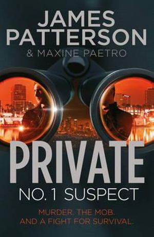 No. 1 Suspect : Private Series : Book 4 - James Patterson