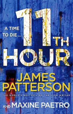 11th Hour : (Women's Murder Club 11) - James Patterson