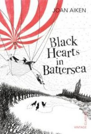 Black Hearts in Battersea - Joan Aitken