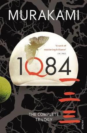 1Q84 : Books 1, 2 and 3 - Haruki Murakami