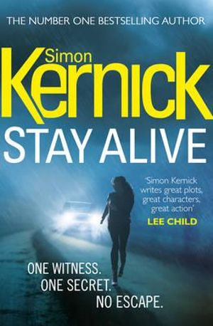 Stay Alive : Scope - Simon Kernick