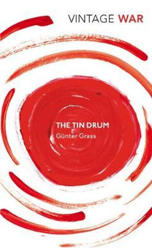 The Tin Drum : Vintage War - Gunter Grass