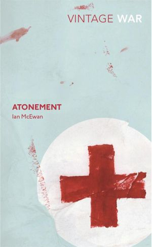 Atonement : Vintage War - Ian McEwan