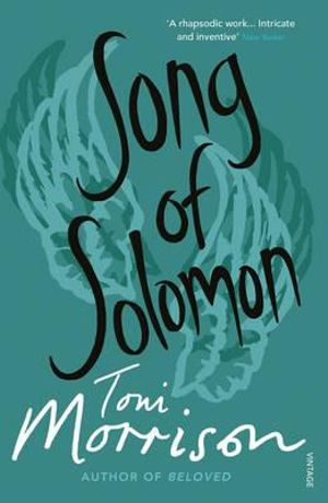 an analysis of the title of song of solomon a novel by toni morrison Song of solomon (book) : morrison, toni : in this celebrated novel, nobel prize-winning author toni morrison created a new way of rendering the contradictory nuances.