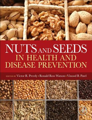 Nuts and Seeds in Health and Disease Prevention - Ronald Ross Watson