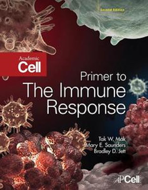 Primer to The Immune Response - Tak W. Mak