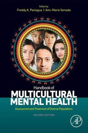 Handbook of Multicultural Mental Health : Assessment and Treatment of Diverse Populations - Freddy A. Paniagua