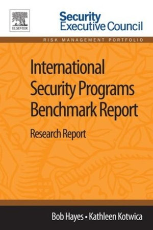 International Security Programs Benchmark Report : Research Report - Bob Hayes