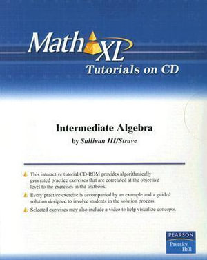 Intermediate Algebra : Math XL - Michael Sullivan