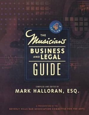 Musician's Business and Legal Guide - Mark Halloran