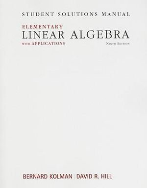 - student-solutions-manual-for-elementary-linear-algebra-with-applications