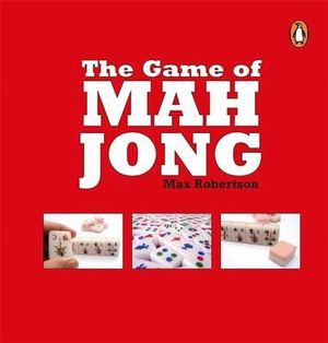 The-Game-of-Mah-Jong-By-Max-Robertson-NEW