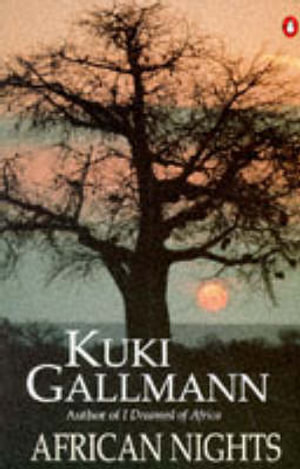 African Nights - Kuki Gallmann