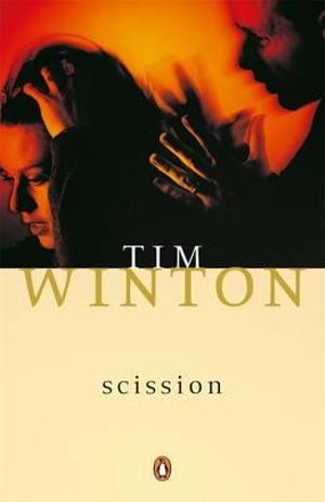 Scission & Other Stories - Tim Winton