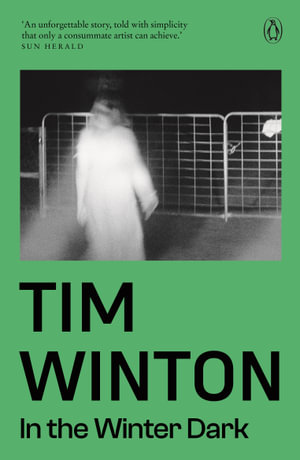 In The Winter Dark - Tim Winton