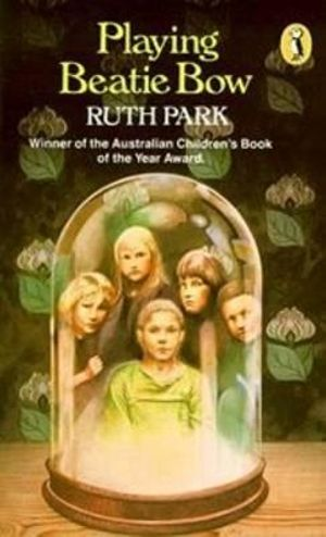 Playing Beatie Bow : Puffin Books - Ruth Park