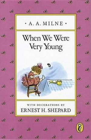 When We Were Very Young : 000367868 - A. A. Milne