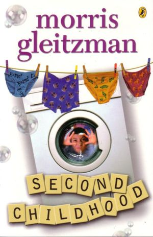 Second Childhood - Morris Gleitzman